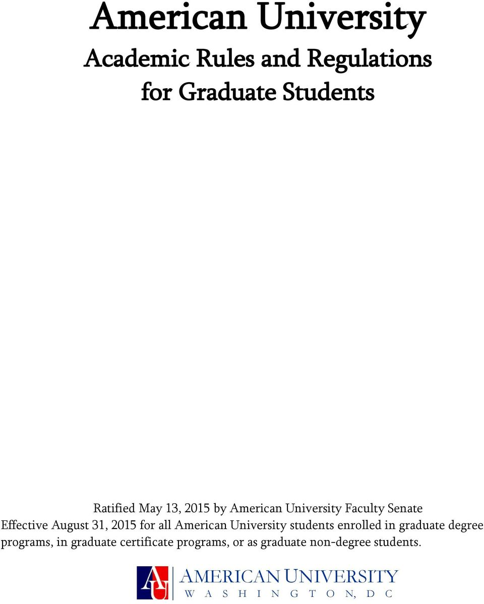 American University students enrolled in graduate degree programs, in graduate