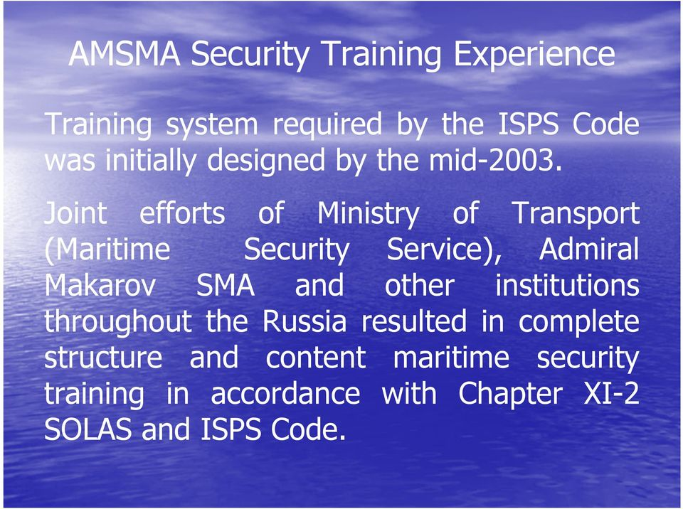 SMA and other institutions throughout the Russia resulted in complete structure and