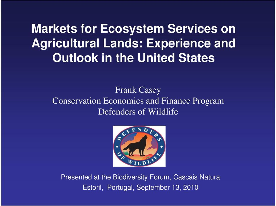 Economics and Finance Program Defenders of Wildlife Presented at