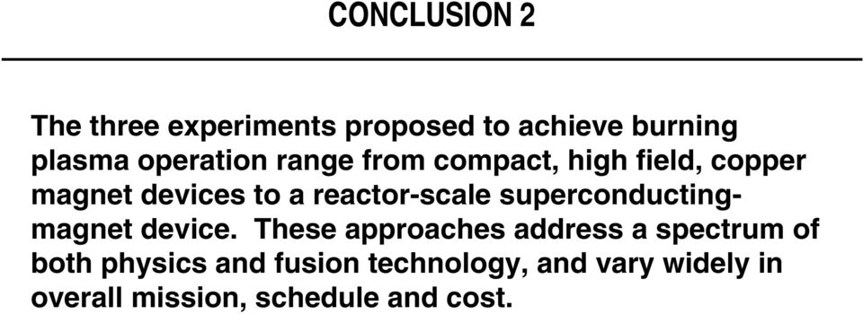 reactor-scale superconductingmagnet device.