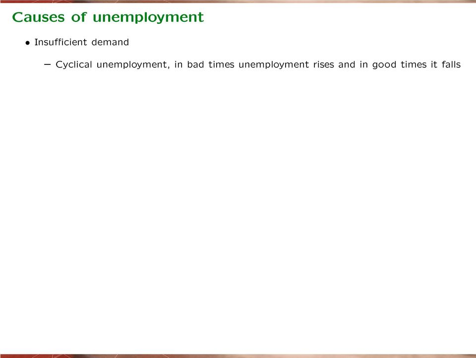 unemployment, in bad times