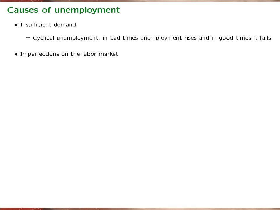 times unemployment rises and in good