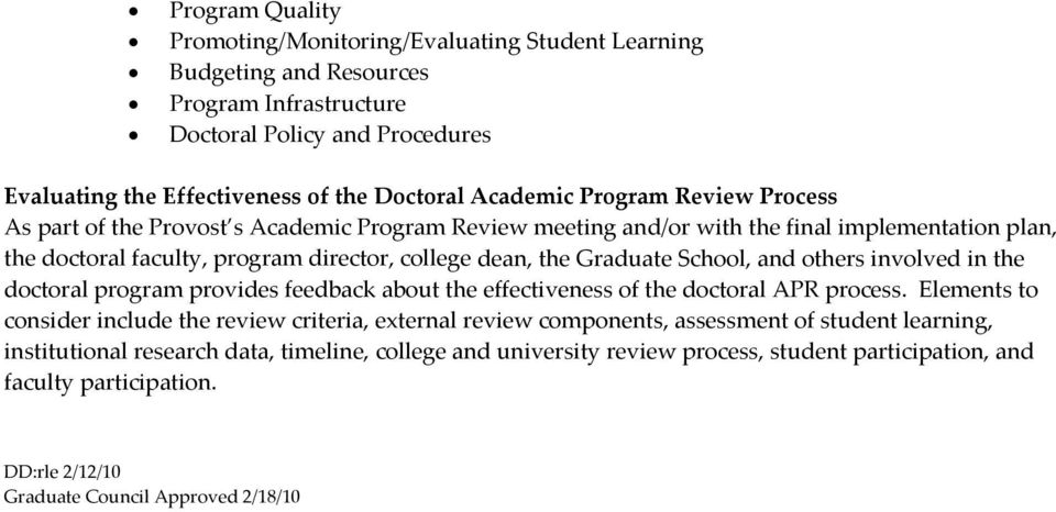 and others involved in the doctoral program provides feedback about the effectiveness of the doctoral APR process.