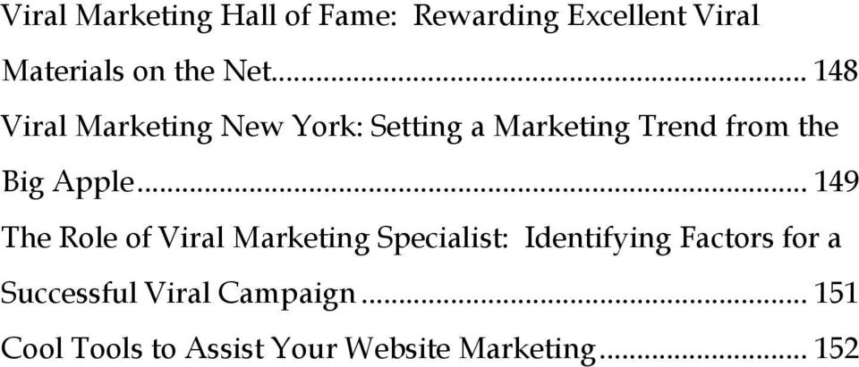 .. 149 The Role of Viral Marketing Specialist: Identifying Factors for a