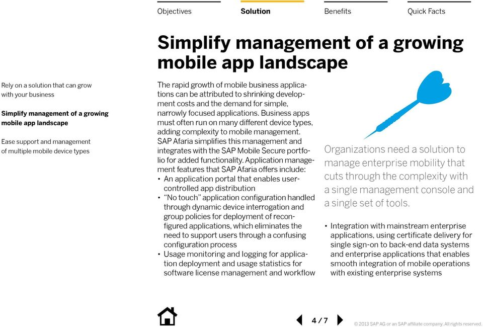 Business apps must often run on many different device types, adding complexity to mobile management.