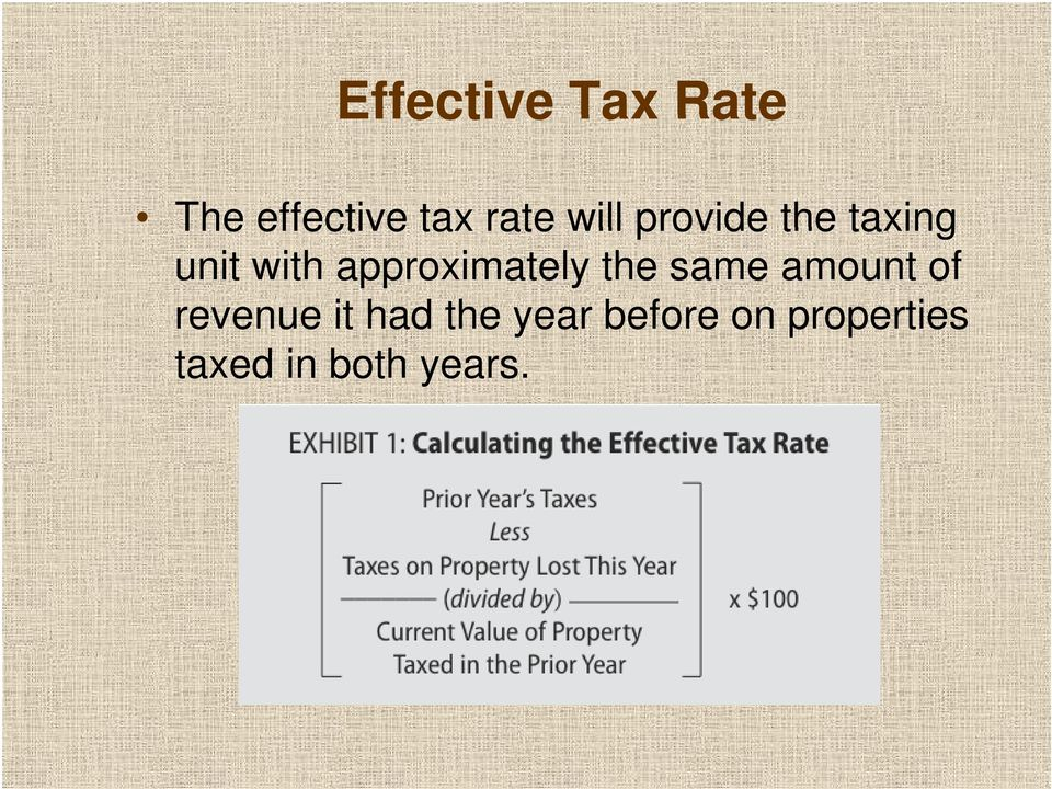 taxing unit with approximately the same amount of
