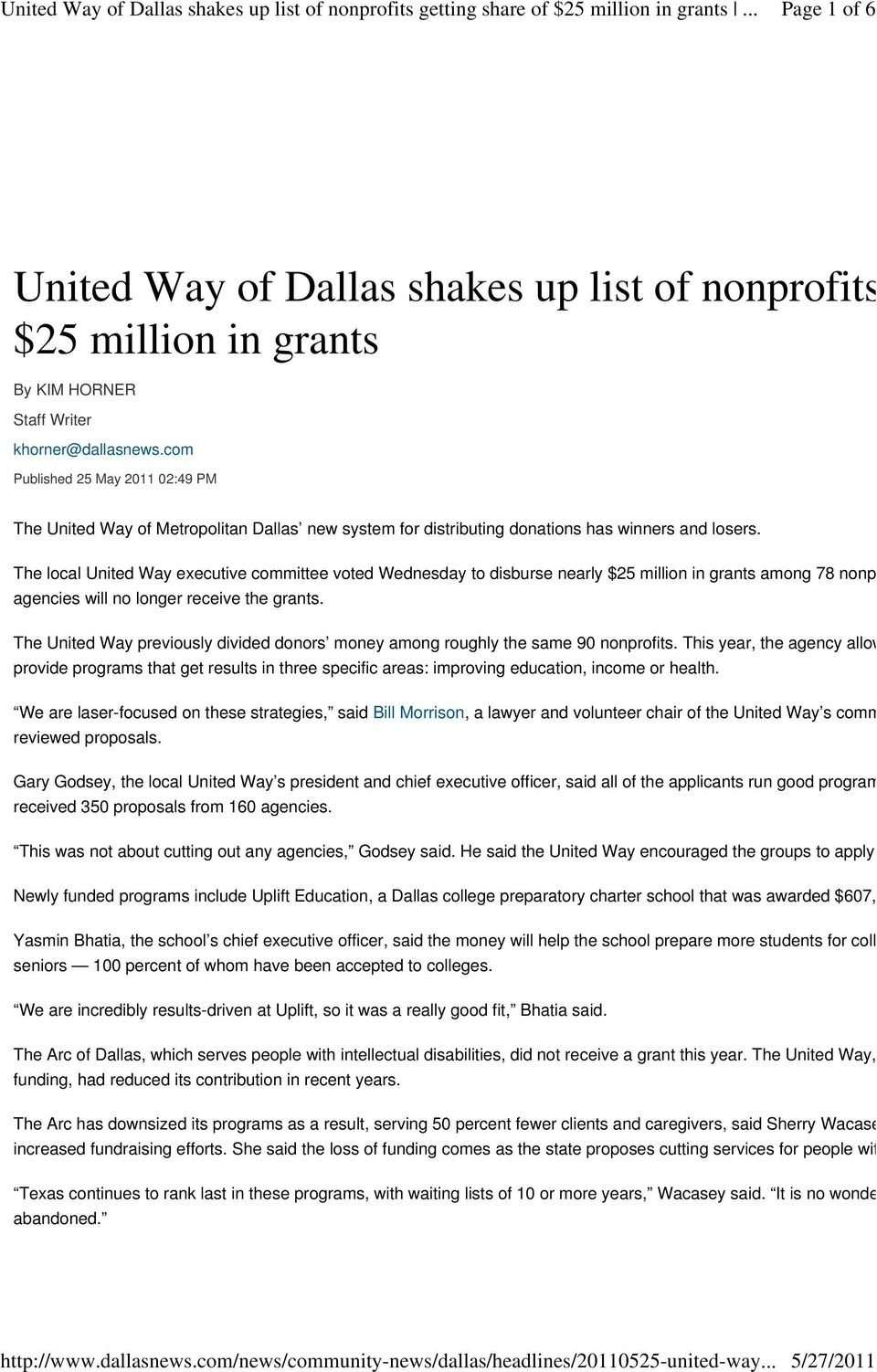 The local United Way executive committee voted Wednesday to disburse nearly $25 million in grants among 78 nonp agencies will no longer receive the grants.