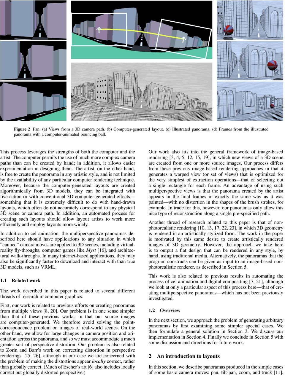 Multiperspective Panoramas For Cel Animation Pdf 360 Degreepass Diagram Success The Computer Permits Use Of Much More Complex Camera Paths Than Can Be Created By