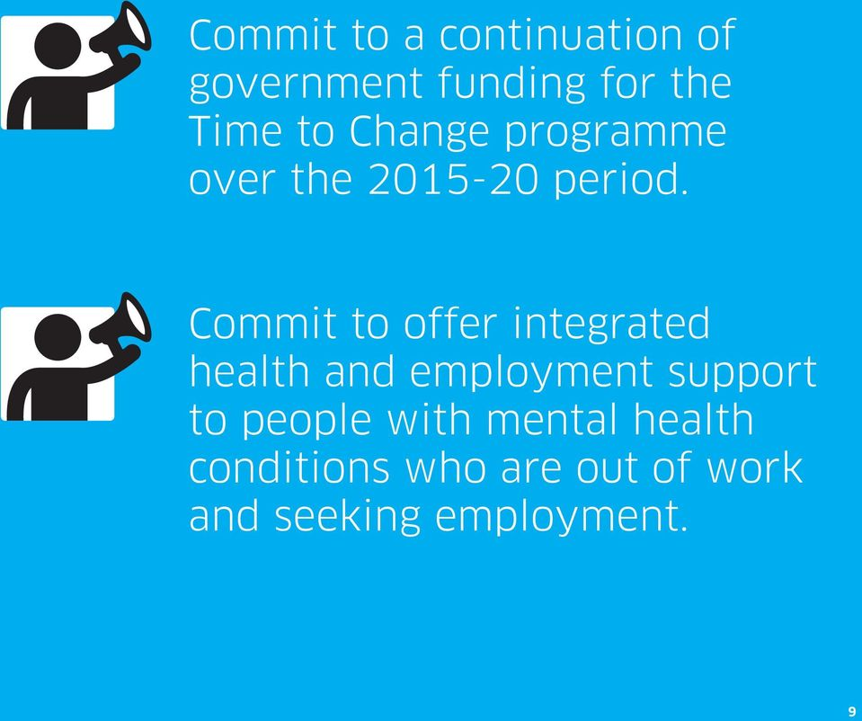 Commit to offer integrated health and employment support to