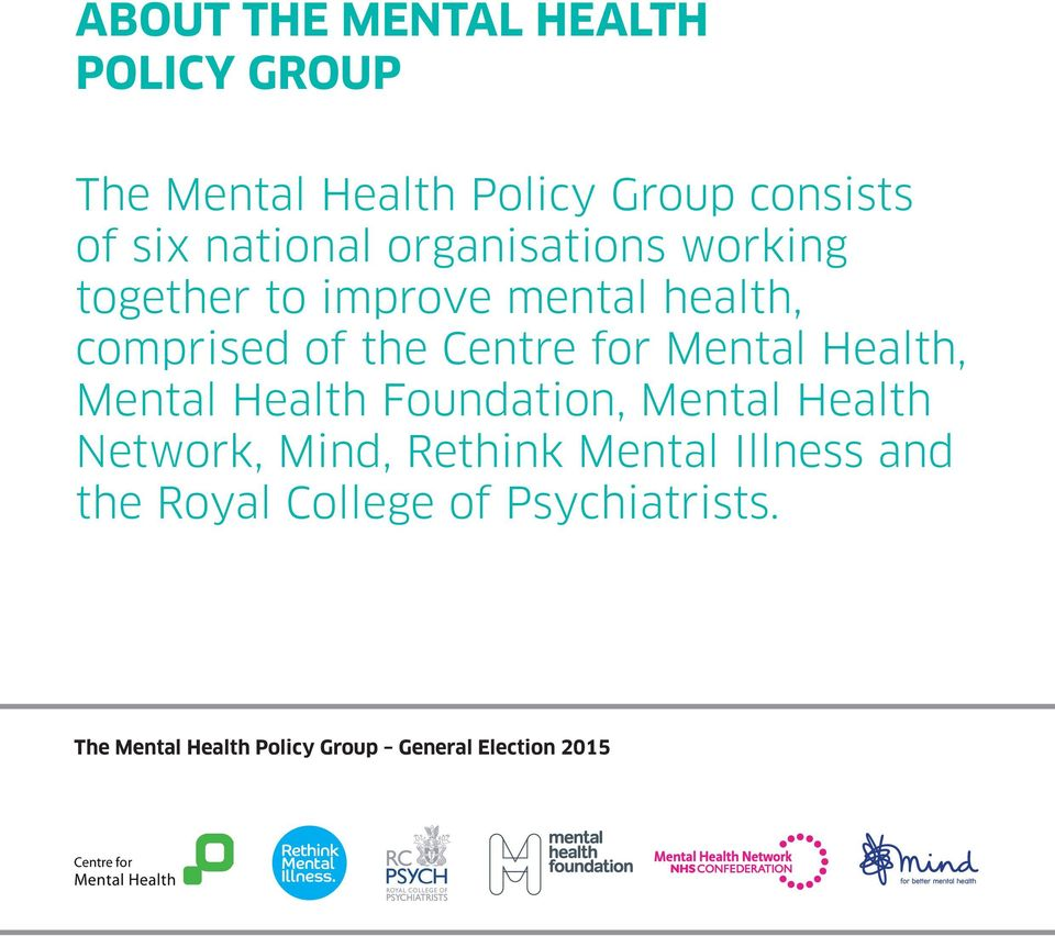 for Mental Health, Mental Health Foundation, Mental Health Network, Mind, Rethink Mental