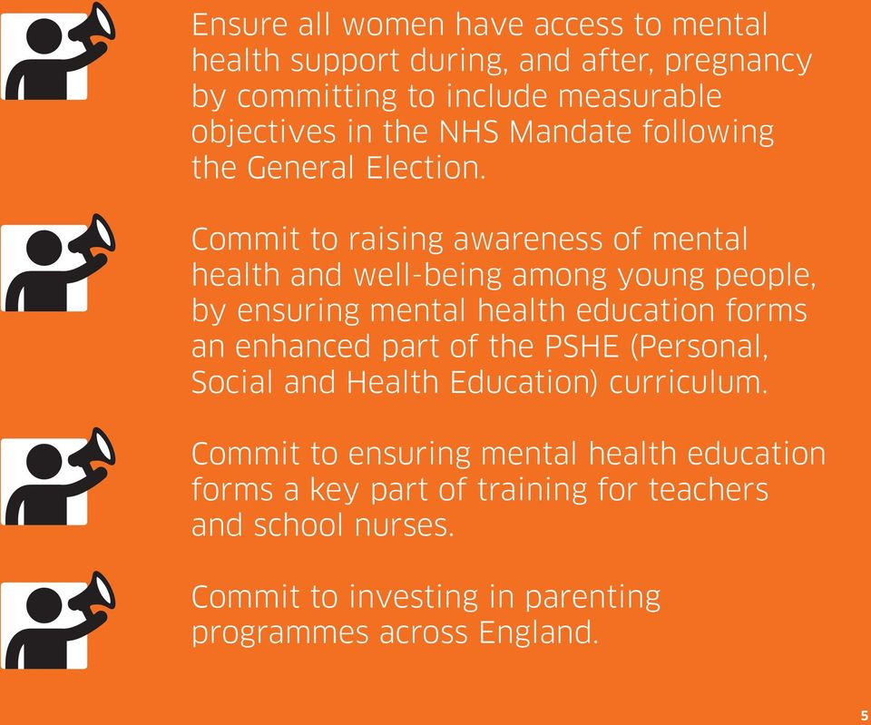 Commit to raising awareness of mental health and well-being among young people, by ensuring mental health education forms an enhanced