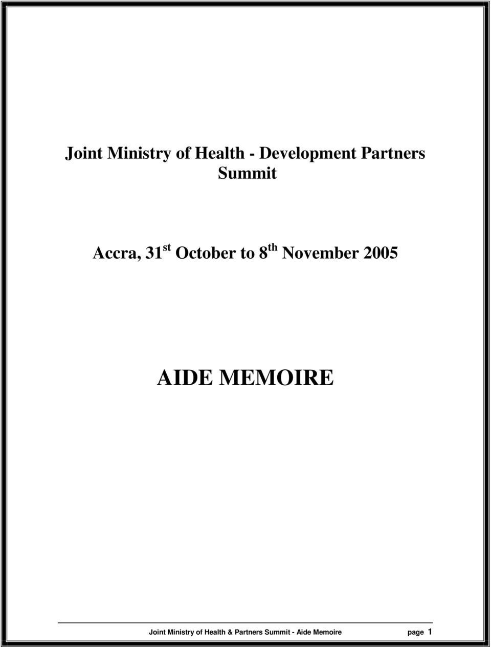 November 2005 AIDE MEMOIRE Joint Ministry