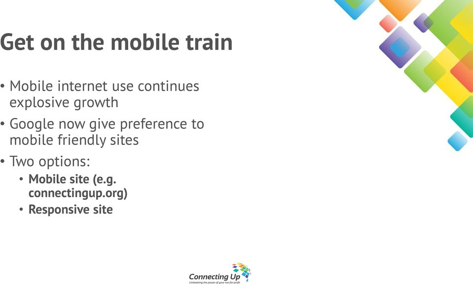 preference to mobile friendly sites Two