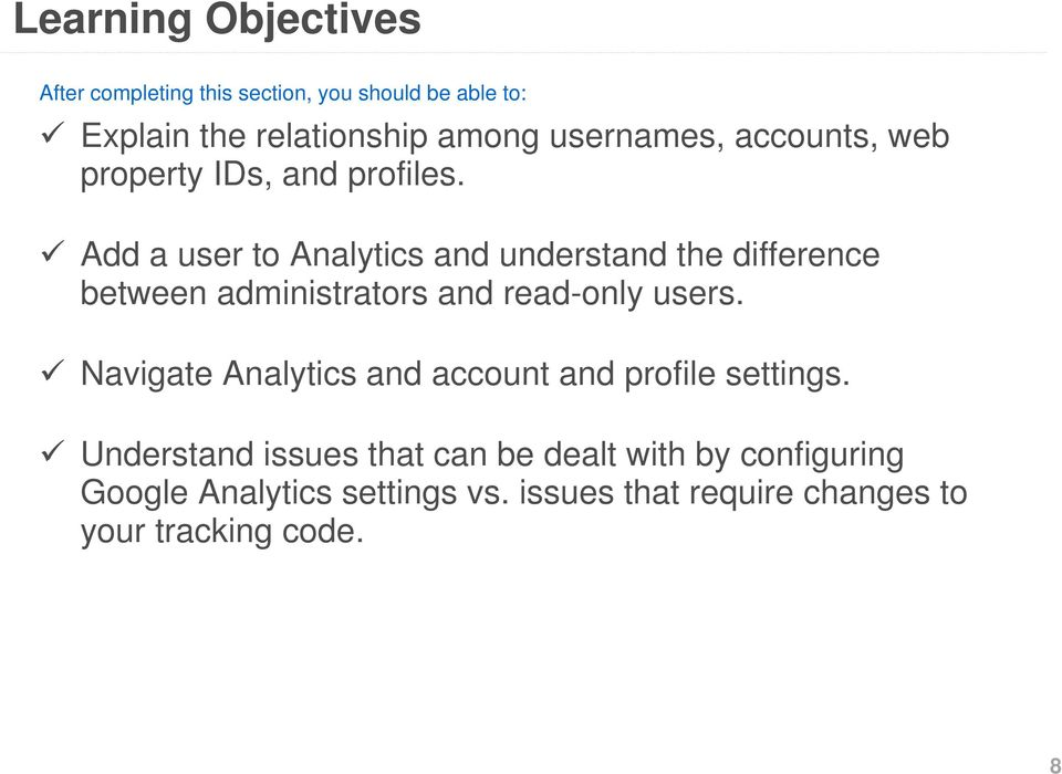 Add a user to Analytics and understand the difference between administrators and read-only users.