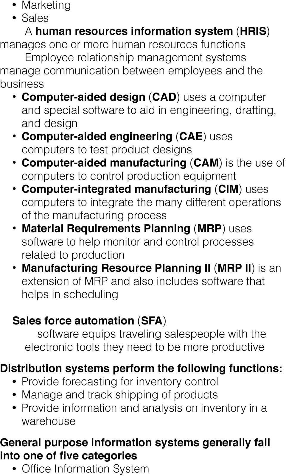 Computer-aided manufacturing (CAM) is the use of computers to control production equipment Computer-integrated manufacturing (CIM) uses computers to integrate the many different operations of the