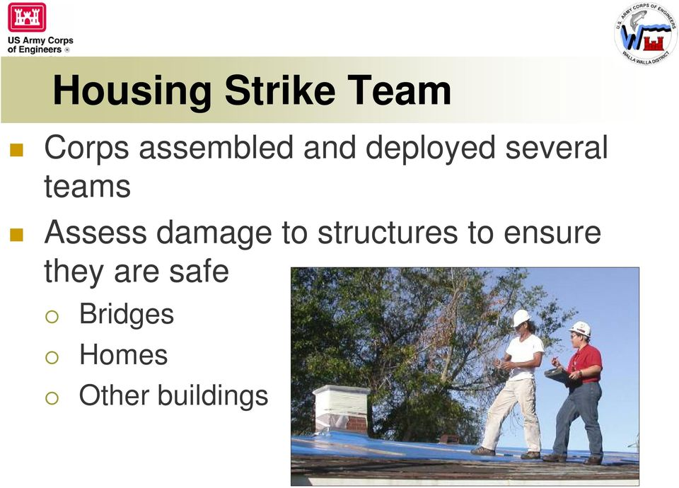 damage to structures to ensure they