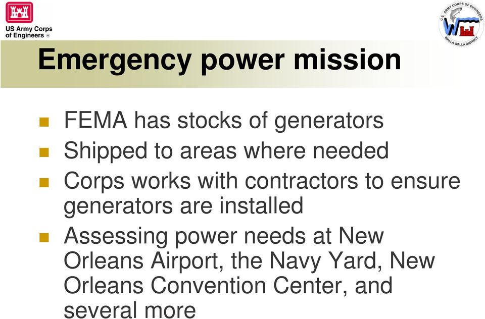 generators are installed Assessing power needs at New Orleans