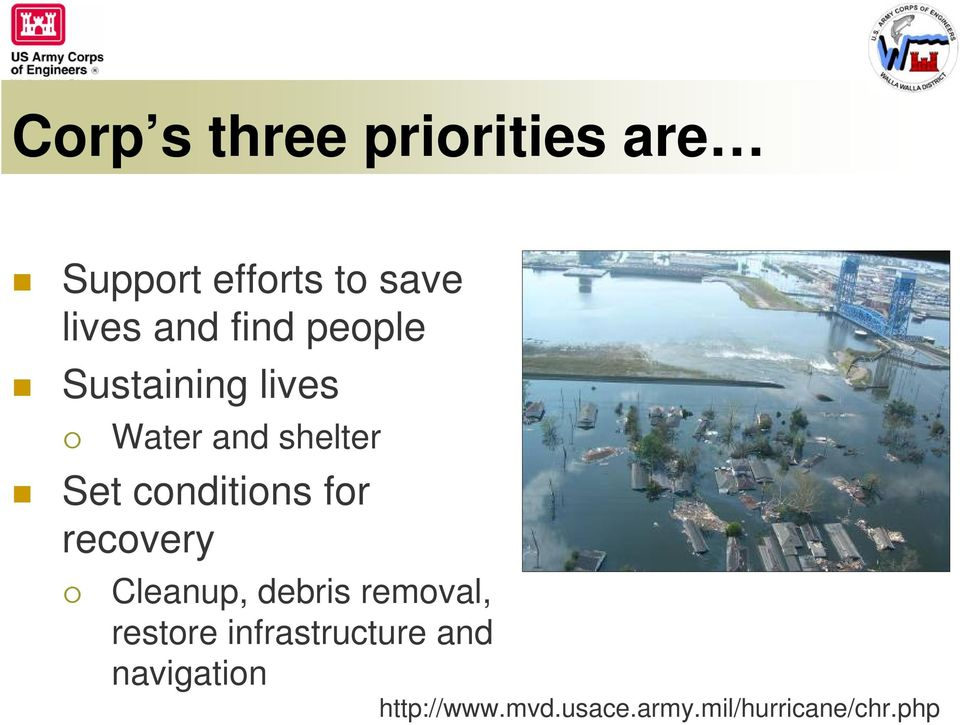 for recovery Cleanup, debris removal, restore infrastructure