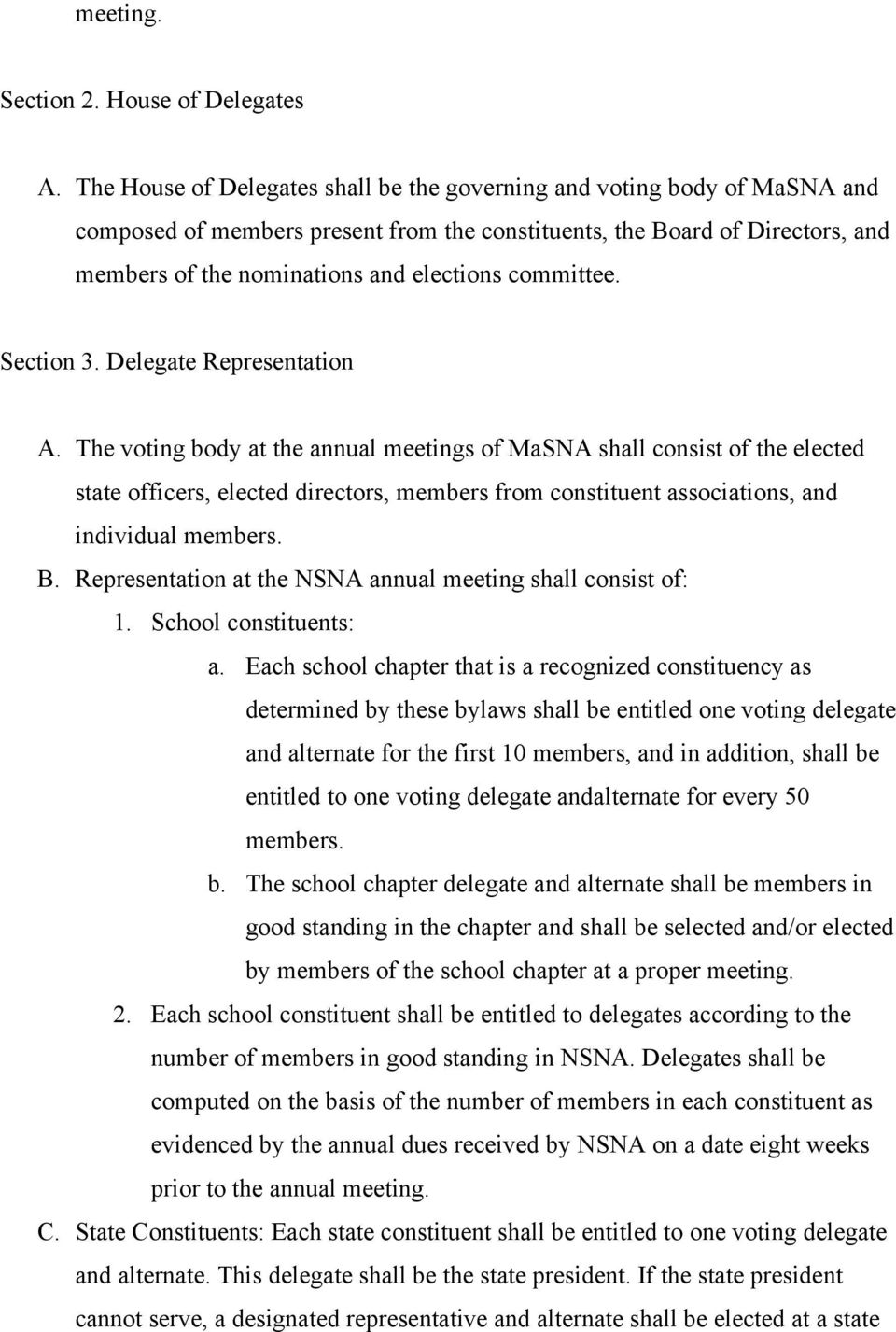 committee. Section 3. Delegate Representation A.