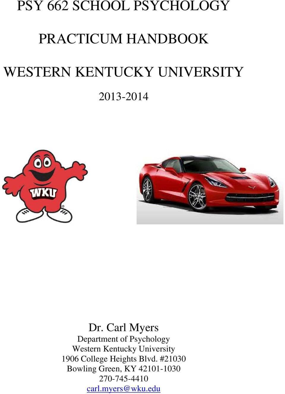 Carl Myers Department of Psychology Western Kentucky