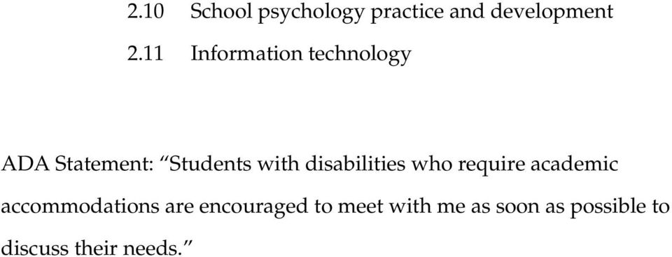 disabilities who require academic accommodations are
