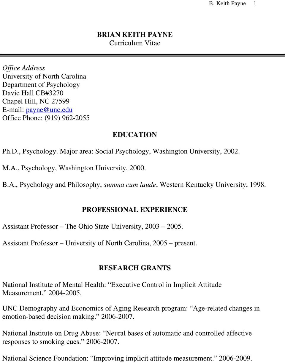 PROFESSIONAL EXPERIENCE Assistant Professor The Ohio State University, 2003 2005. Assistant Professor University of North Carolina, 2005 present.