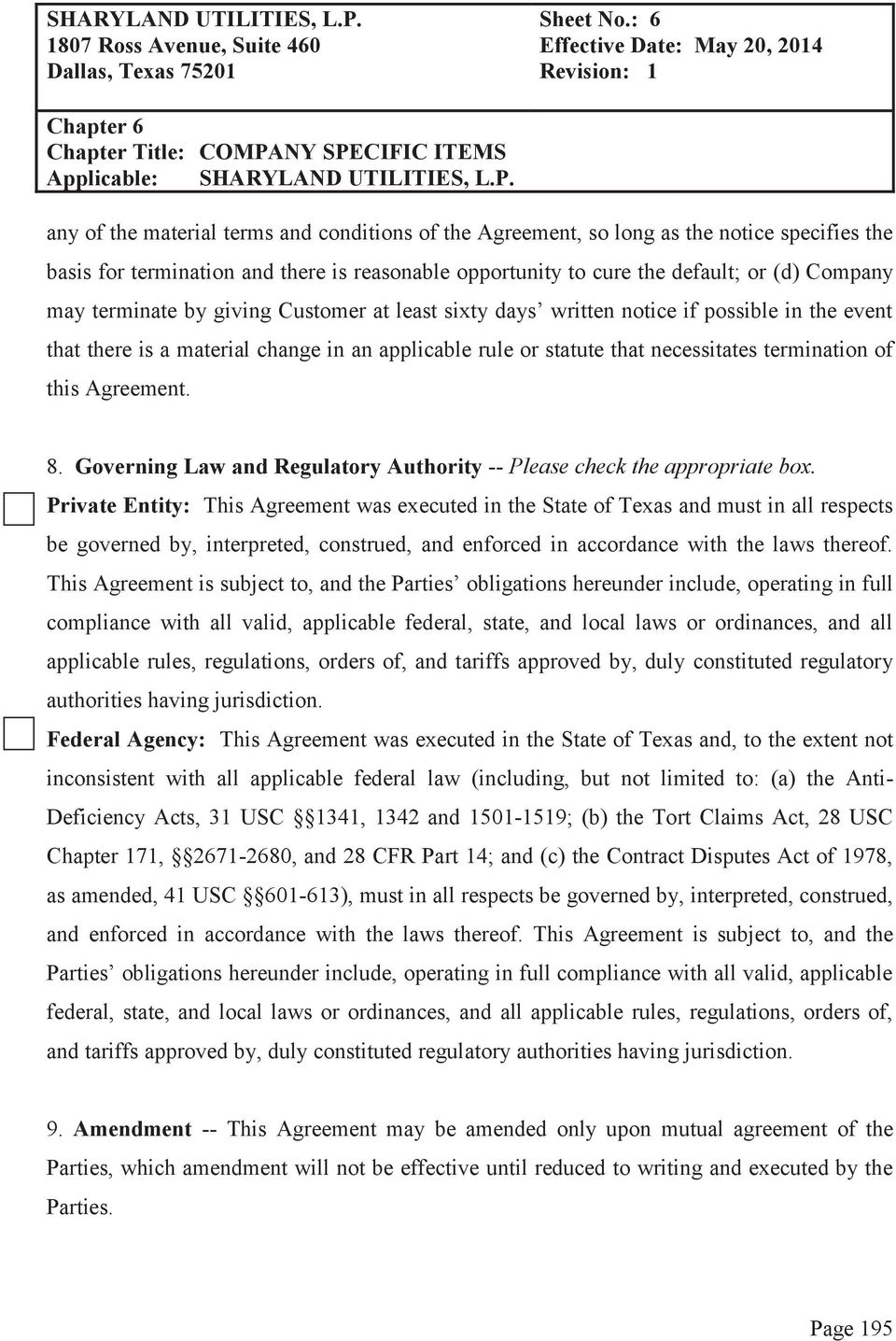 Agreement. 8. Governing Law and Regulatory Authority -- Please check the appropriate box.