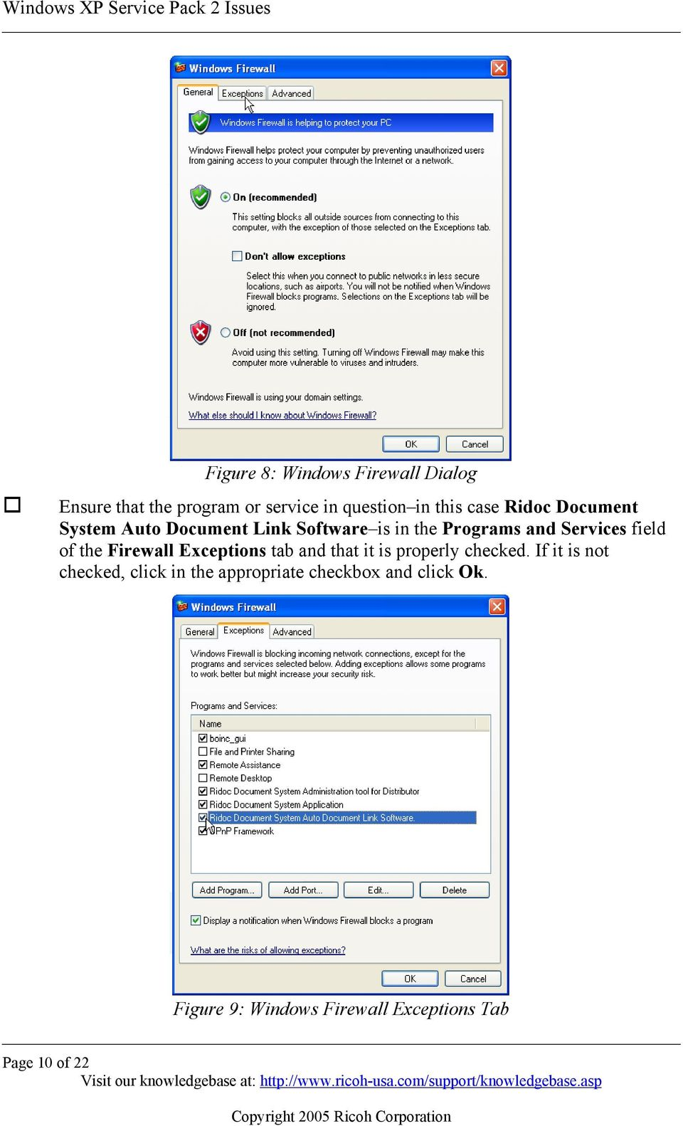 of the Firewall Exceptions tab and that it is properly checked.