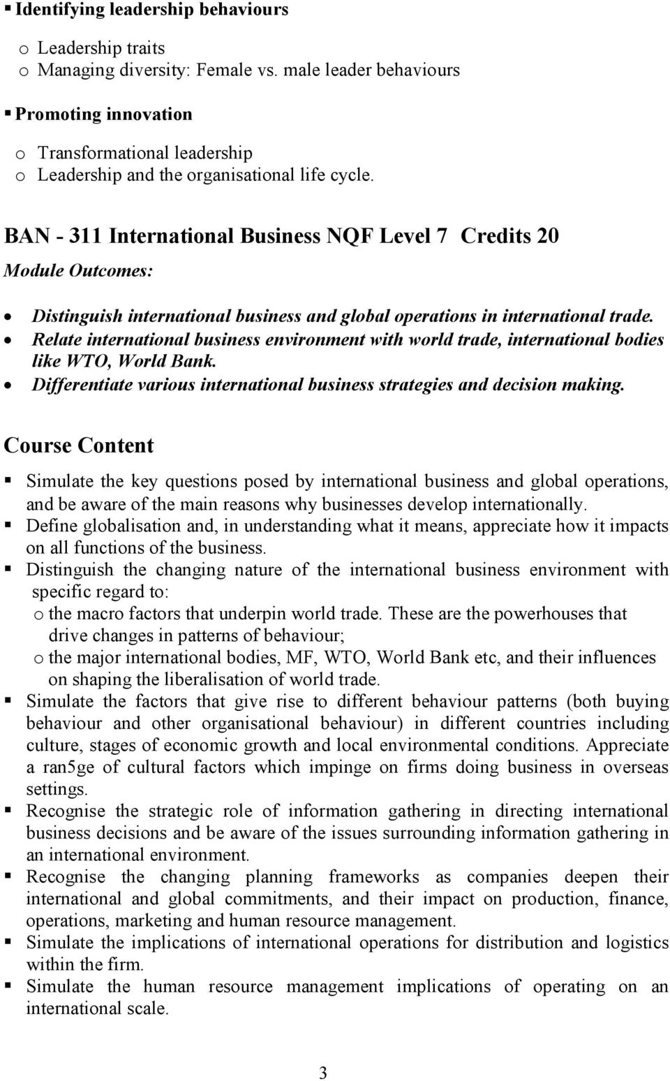 BAN - 311 International Business NQF Level 7 Credits 20 Distinguish international business and global operations in international trade.