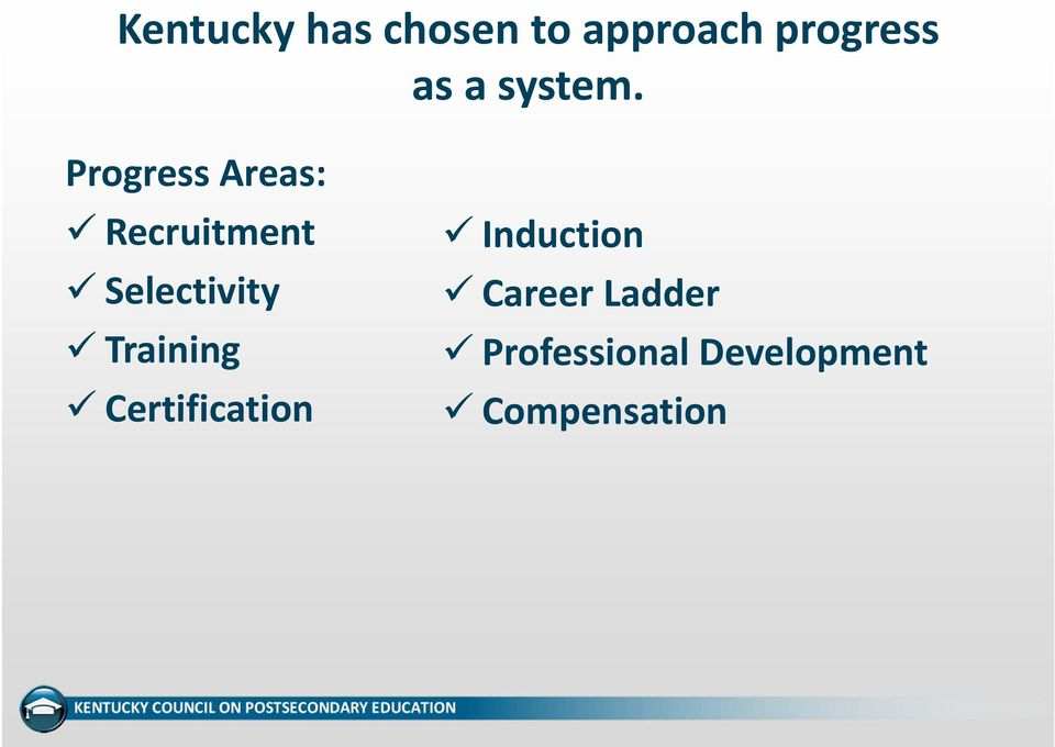 Progress Areas: Recruitment Selectivity