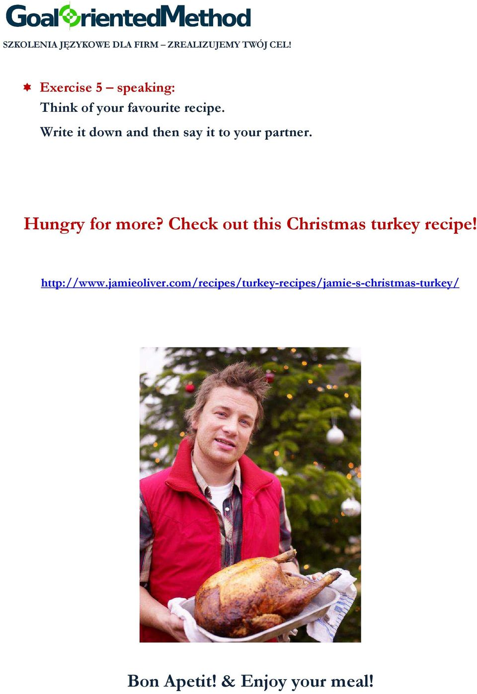 Check out this Christmas turkey recipe! http://www.jamieoliver.