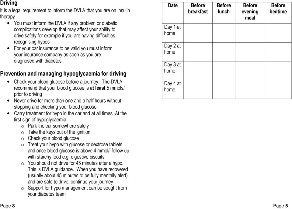 managing hypoglycaemia for driving Check your blood glucose before a journey.