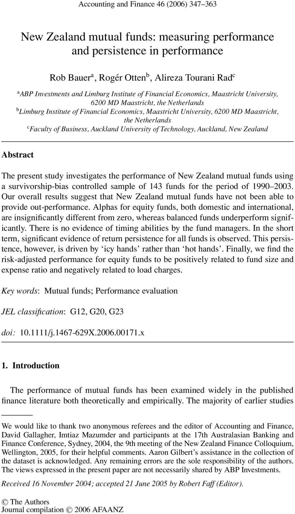 Faculty of Business, Auckland University of Technology, Auckland, New Zealand Abstract The present study investigates the performance of New Zealand mutual funds using a survivorship-bias controlled