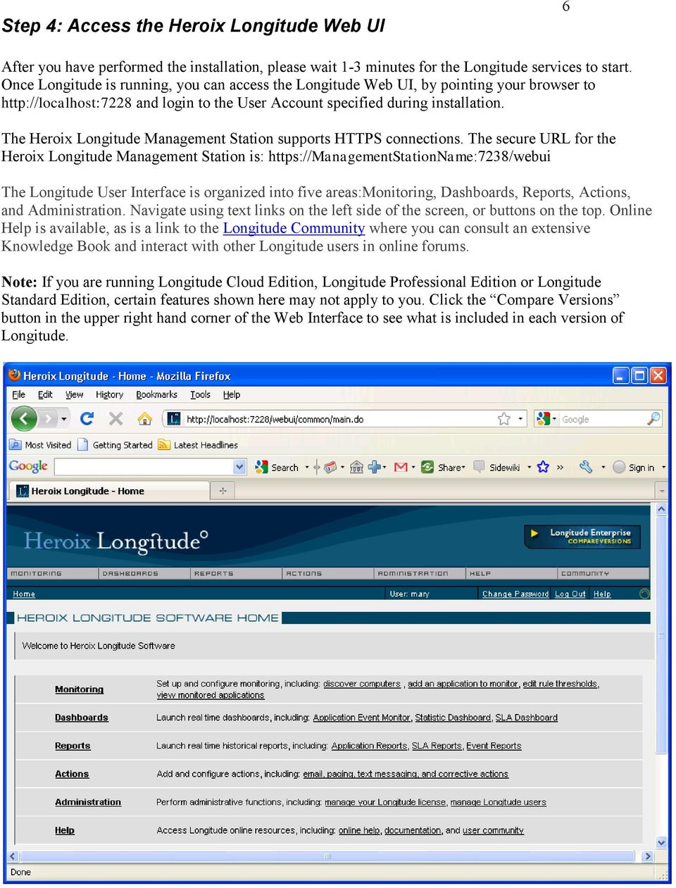 The Heroix Longitude Management Station supports HTTPS connections.
