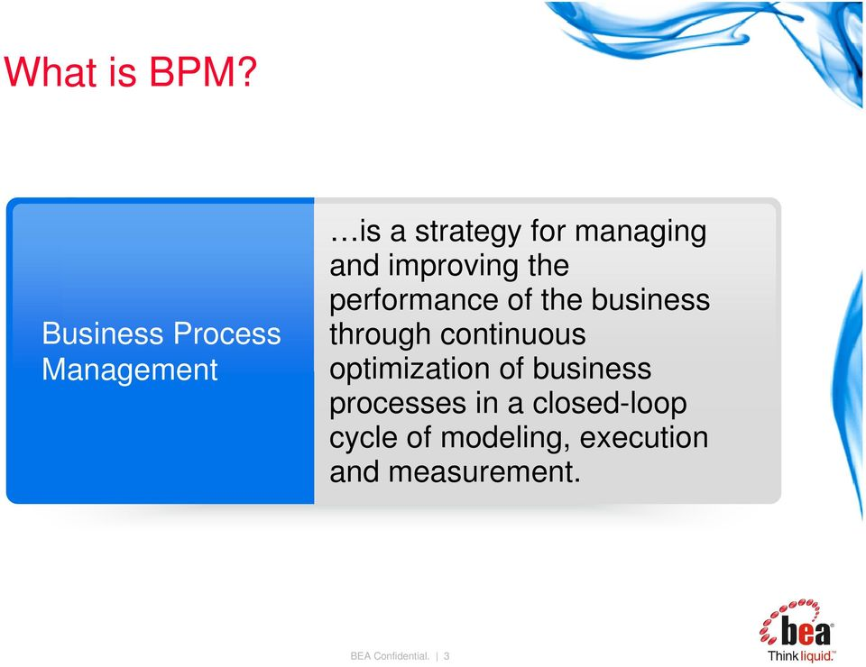 improving the performance of the business through continuous