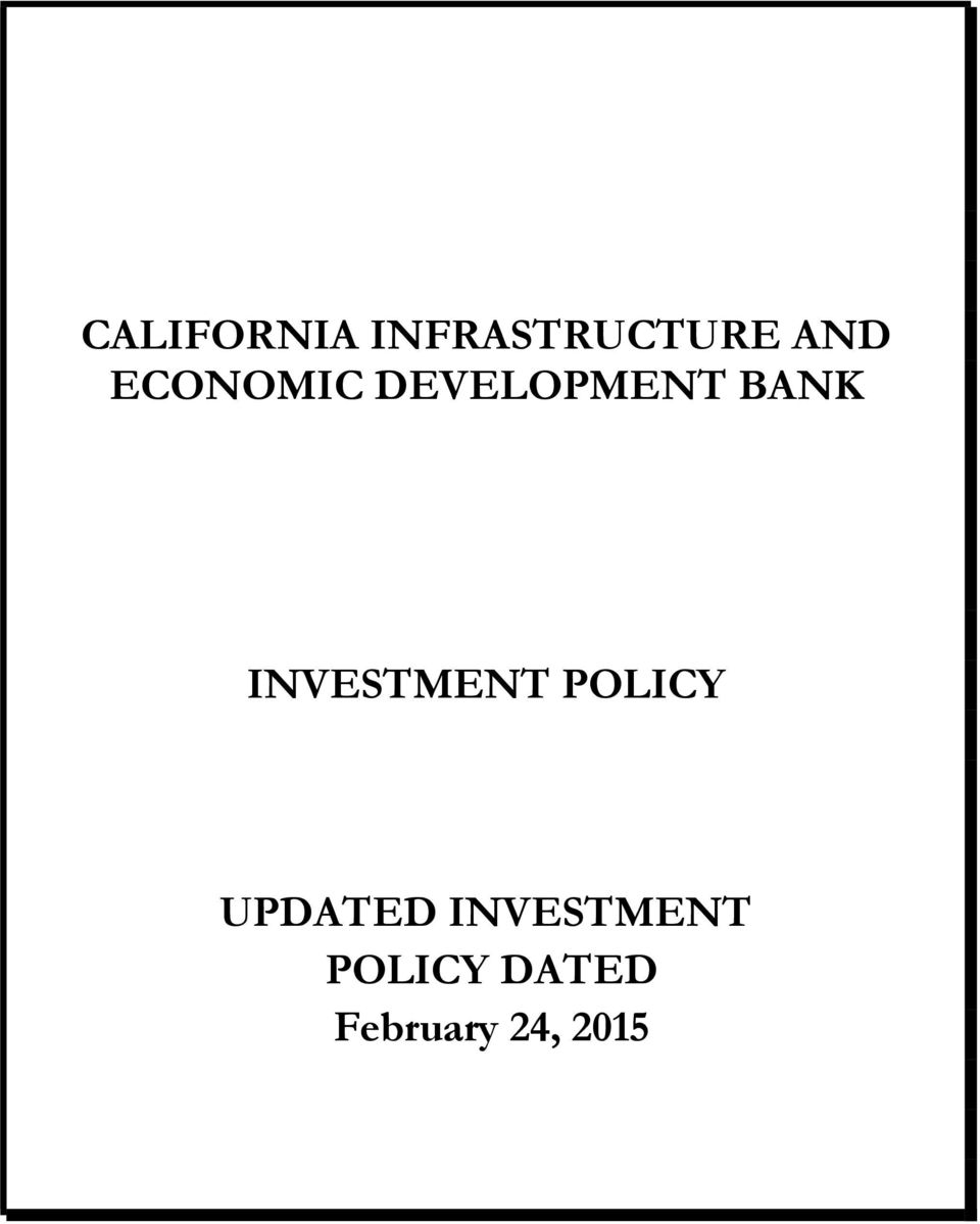INVESTMENT POLICY UPDATED