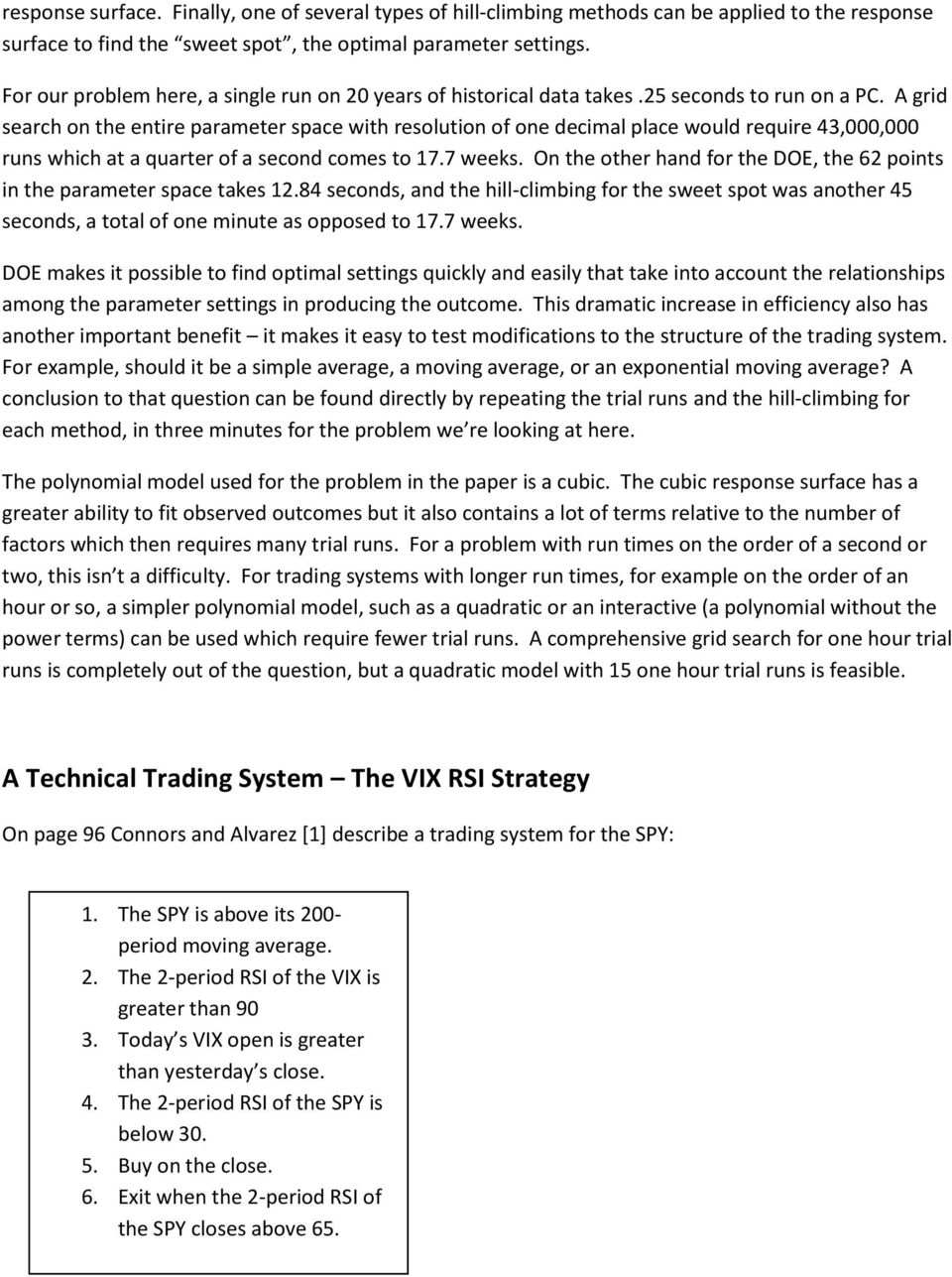 Application of Design of Experiments to an Automated Trading