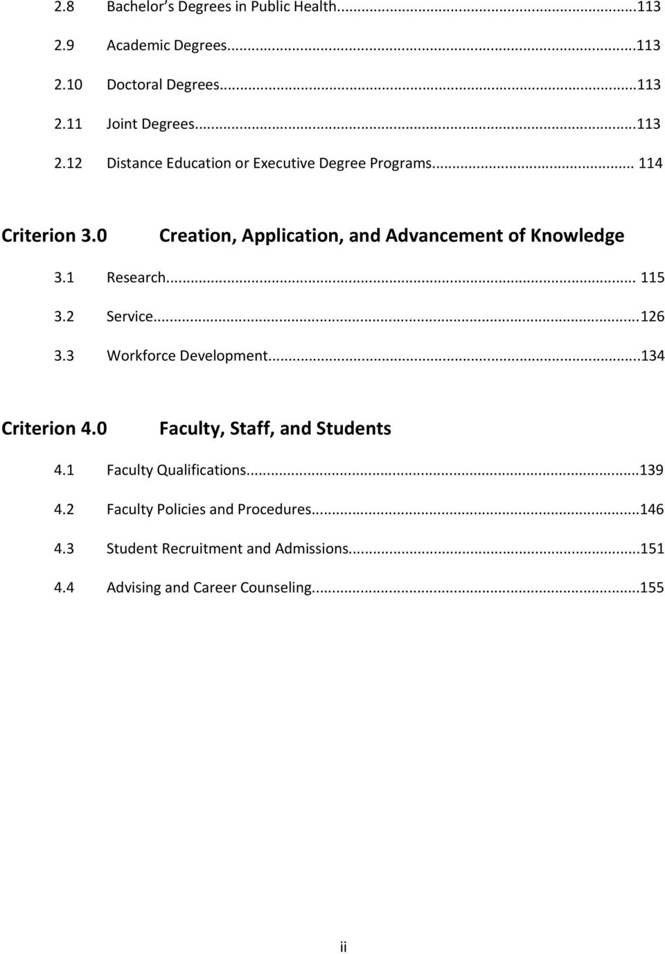 3 Workforce Development...134 Criterion 4.0 Faculty, Staff, and Students 4.1 Faculty Qualifications...139 4.