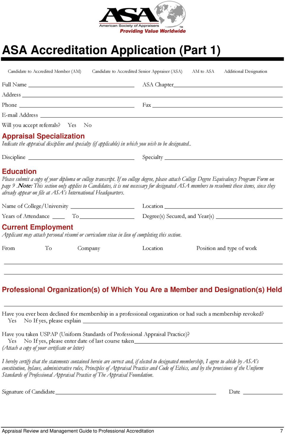 . Discipline Specialty Education Please submit a copy of your diploma or college transcript. If no college degree, please attach College Degree Equivalency Program Form on page 9.