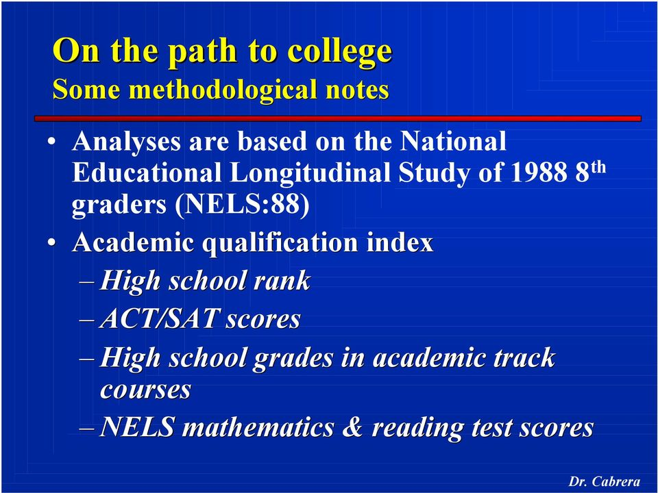 (NELS:88) Academic qualification index High school rank ACT/SAT scores