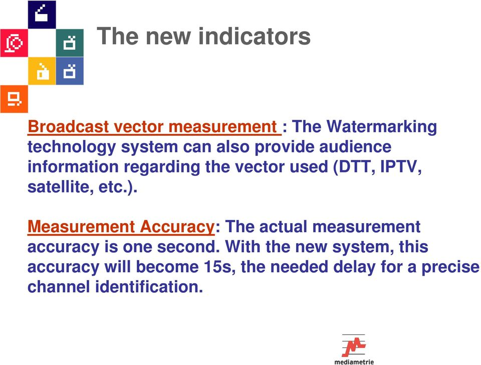 Measurement Accuracy: The actual measurement accuracy is one second.