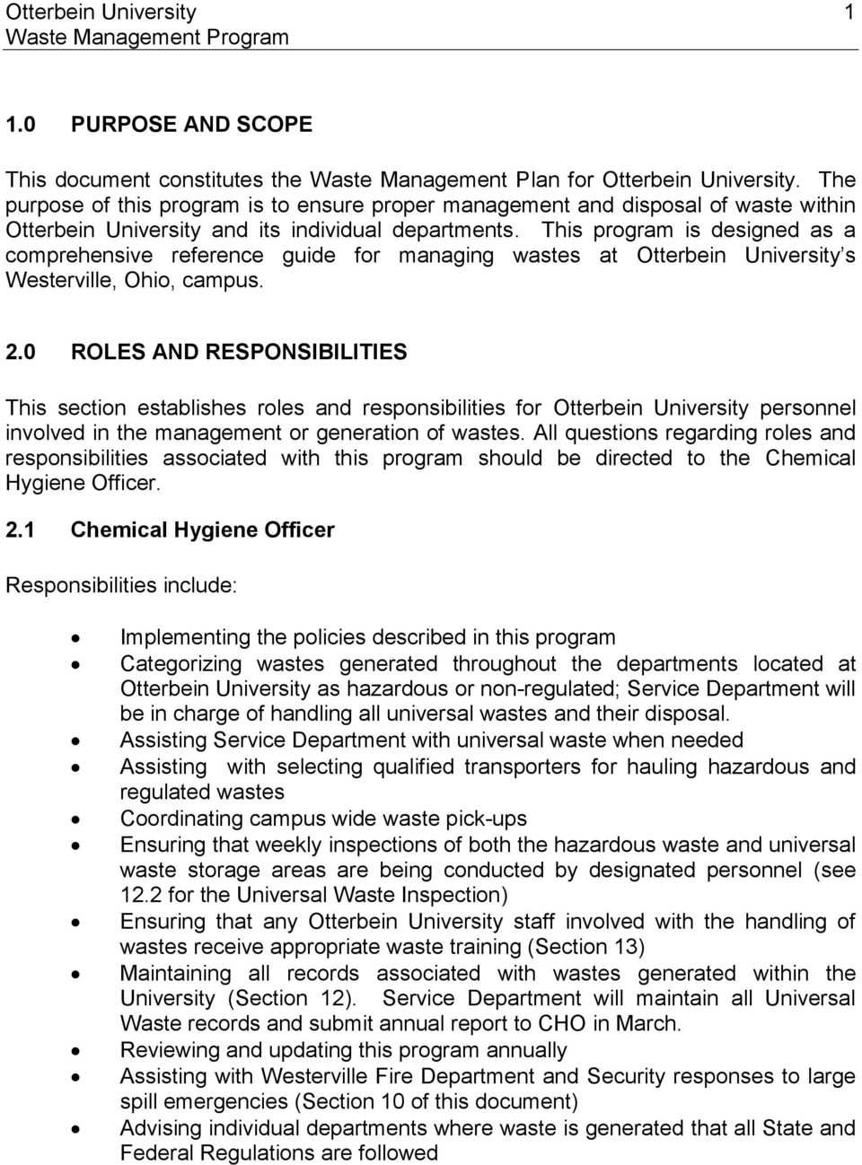 This program is designed as a comprehensive reference guide for managing wastes at Otterbein University s Westerville, Ohio, campus. 2.