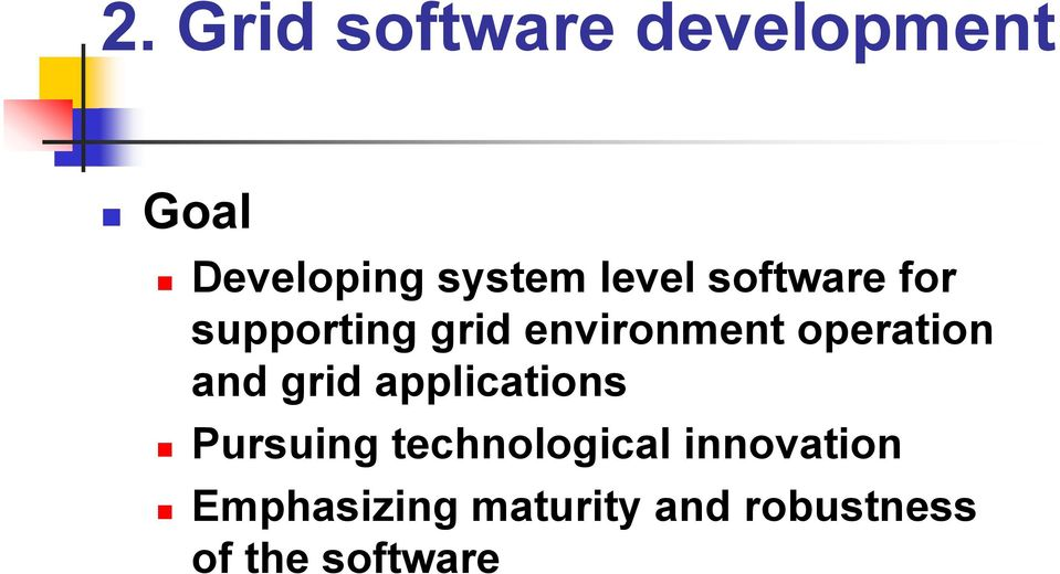 operation and grid applications Pursuing
