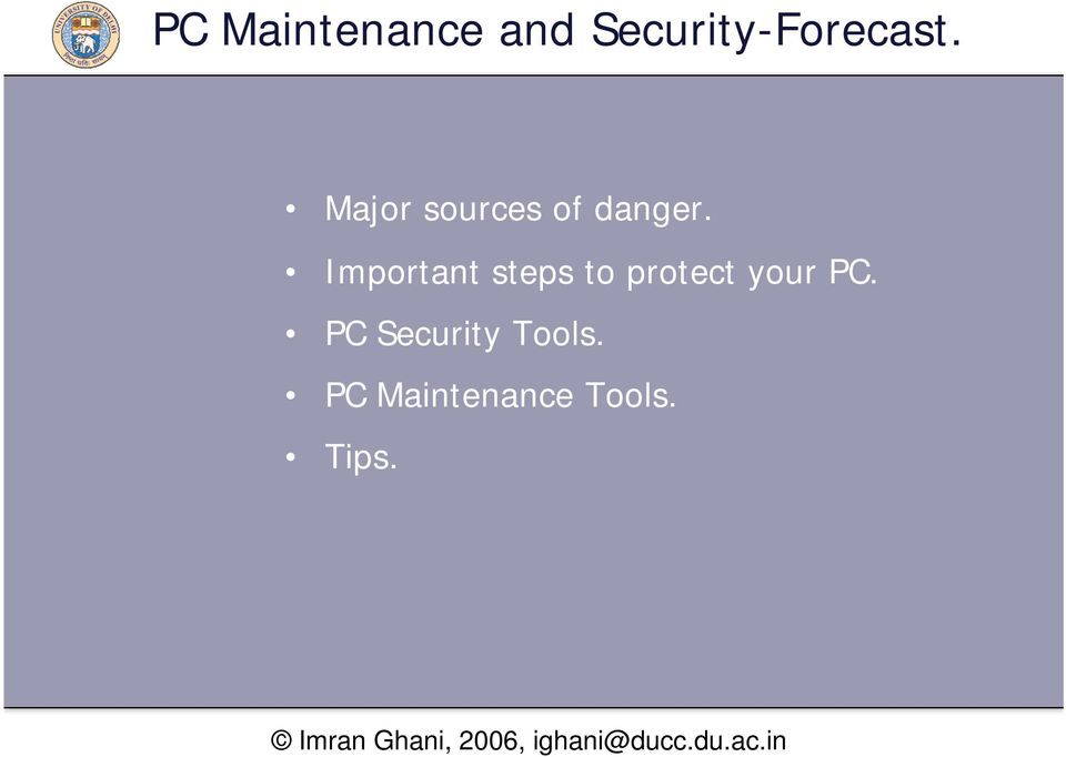 Important steps to protect your PC.