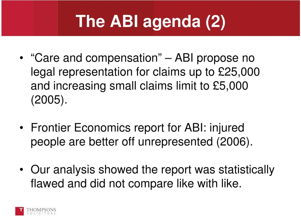 Frontier Economics report for ABI: injured people are better off unrepresented