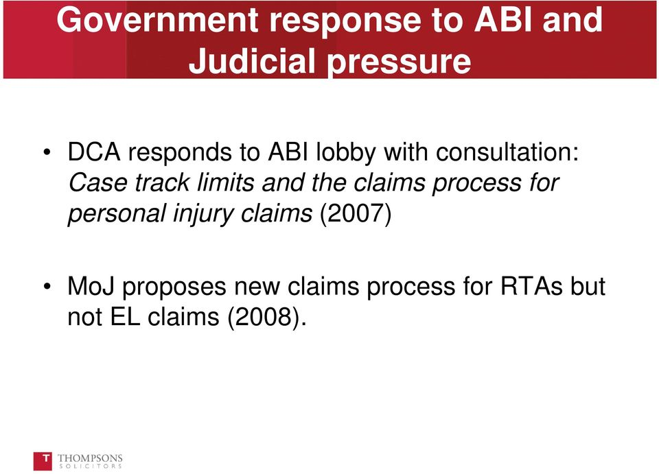 and the claims process for personal injury claims (2007)
