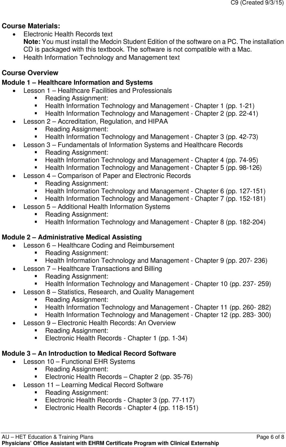 Health Information Technology and Management text Course Overview Module 1 Healthcare Information and Systems Lesson 1 Healthcare Facilities and Professionals Health Information Technology and