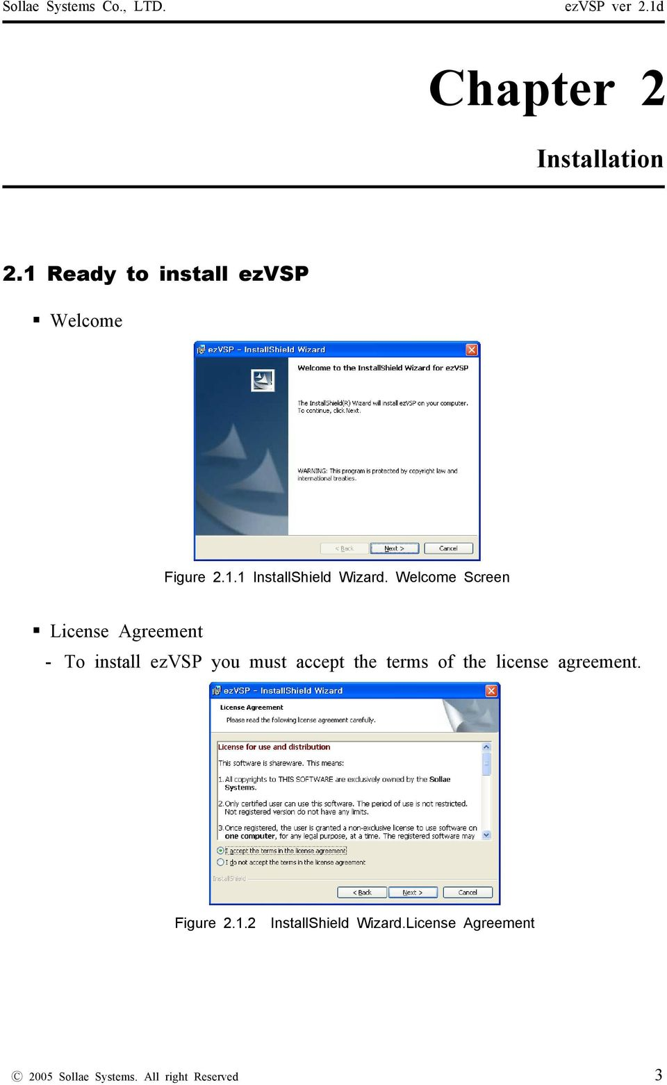 Welcome Screen License Agreement - To install ezvsp you must accept the terms of
