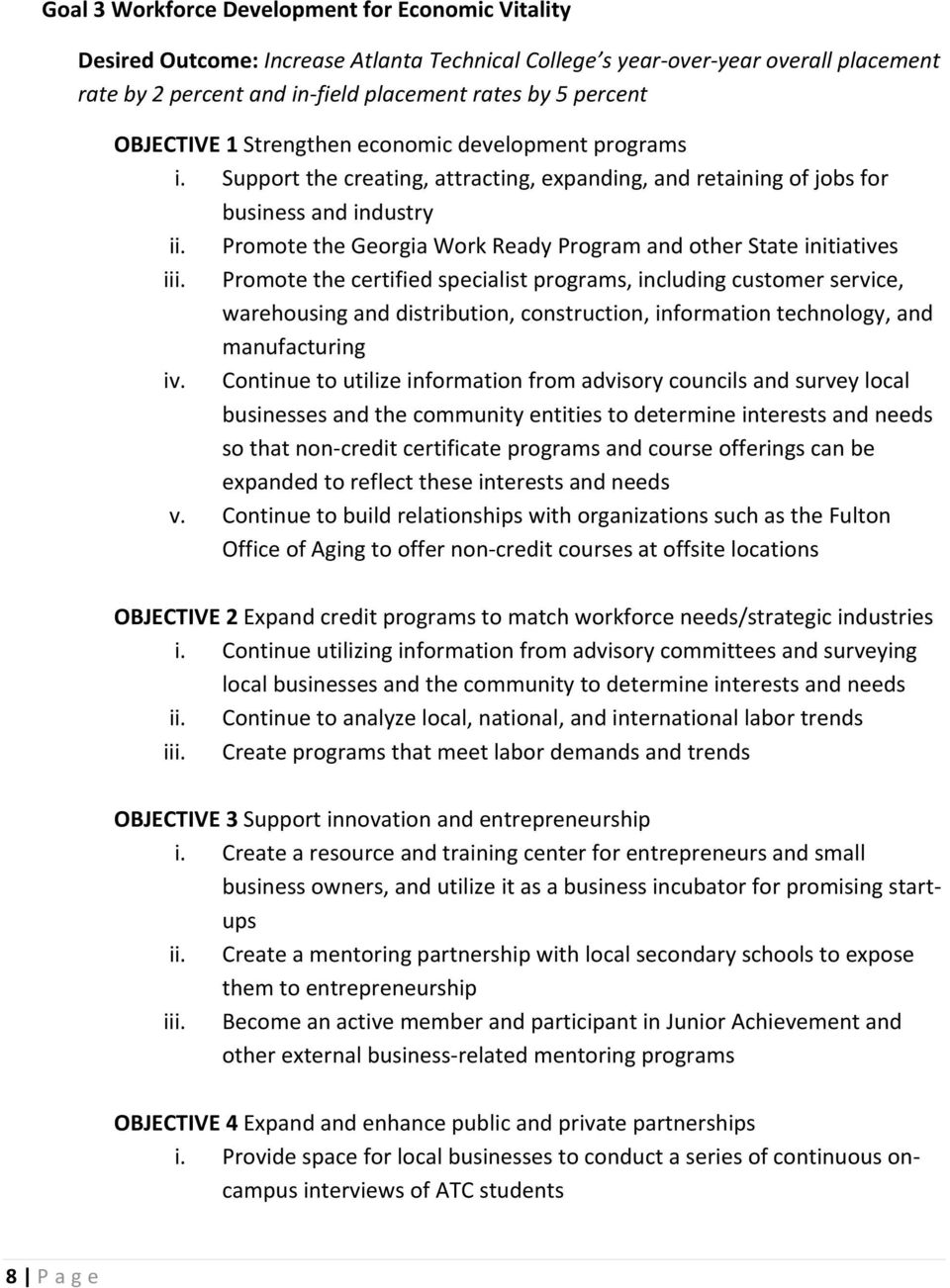 Promote the Georgia Work Ready Program and other State initiatives iii.