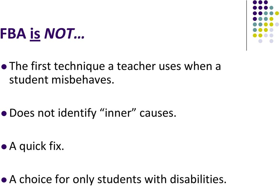 Does not identify inner causes.